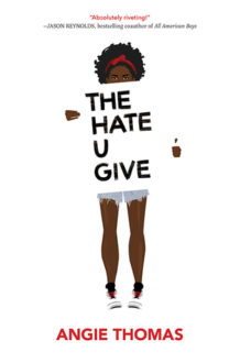 'The Hate U Give' by Angie Thomas Worth Every Piece of Praise