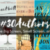 #30Authors Make the Big Screen, Small Screen, and More!