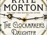the clockmakers daughter by kate morton