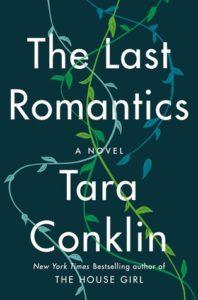 the last romatics by tara conklin