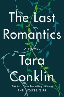 'The Last Romantics' a Compelling Family-Driven Drama