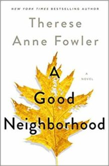 'A Good Neighborhood' Tackles Race and Class in America